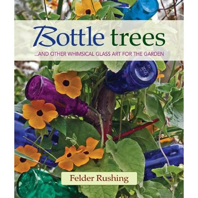 His Book, Bottle Trees, And Website (click Here) Are Packed With History,  Legend And Gorgeous Photos.