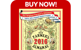 Buy the 2016 Old Farmer's Almanac and Get 3 FREE Gifts!